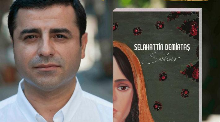 Selahattin Demirtaş'ın 'Seher' kitabı yasaklandı!