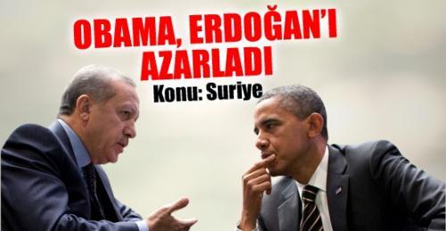 Obama, Erdoğan'ı azarladı!