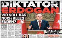 Alman Bild gazetesi 'Diktatör Erdoğan' manşetiyle çıktı