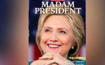 Clinton'ı başkan olacak sanan Newsweek de 'Kadın Başkan' kapağıyla çıktı