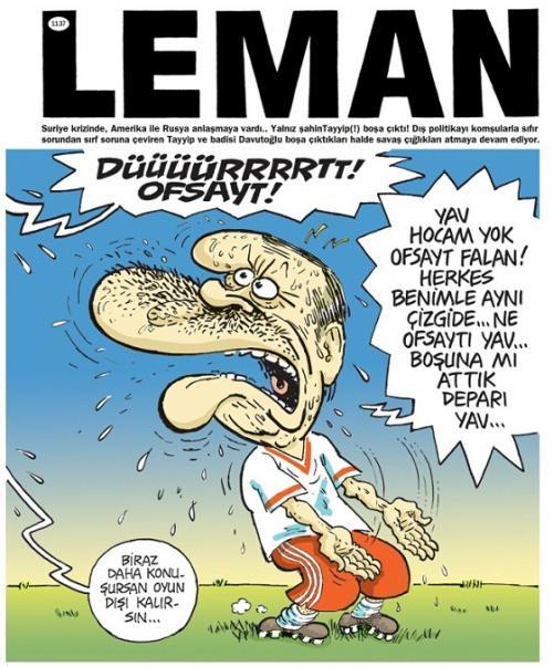 Leman, Erdoğan'ı ofsayta düşürdü!