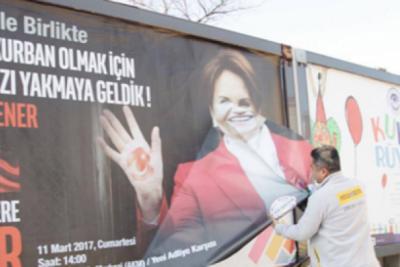 Meral Akşener'in afişleri kaldırıldı