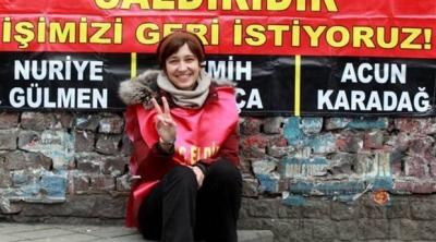 Nuriye Gülmen: Açlığım ancak işime iade edildiğimde sona erecek