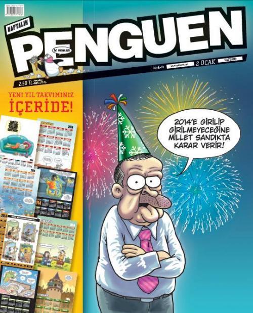 Penguen'in yeni yıl sayısı Tayyip'i çok kızdıracak!