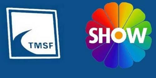 Show TV'de yönetim TMSF'ye devredildi!
