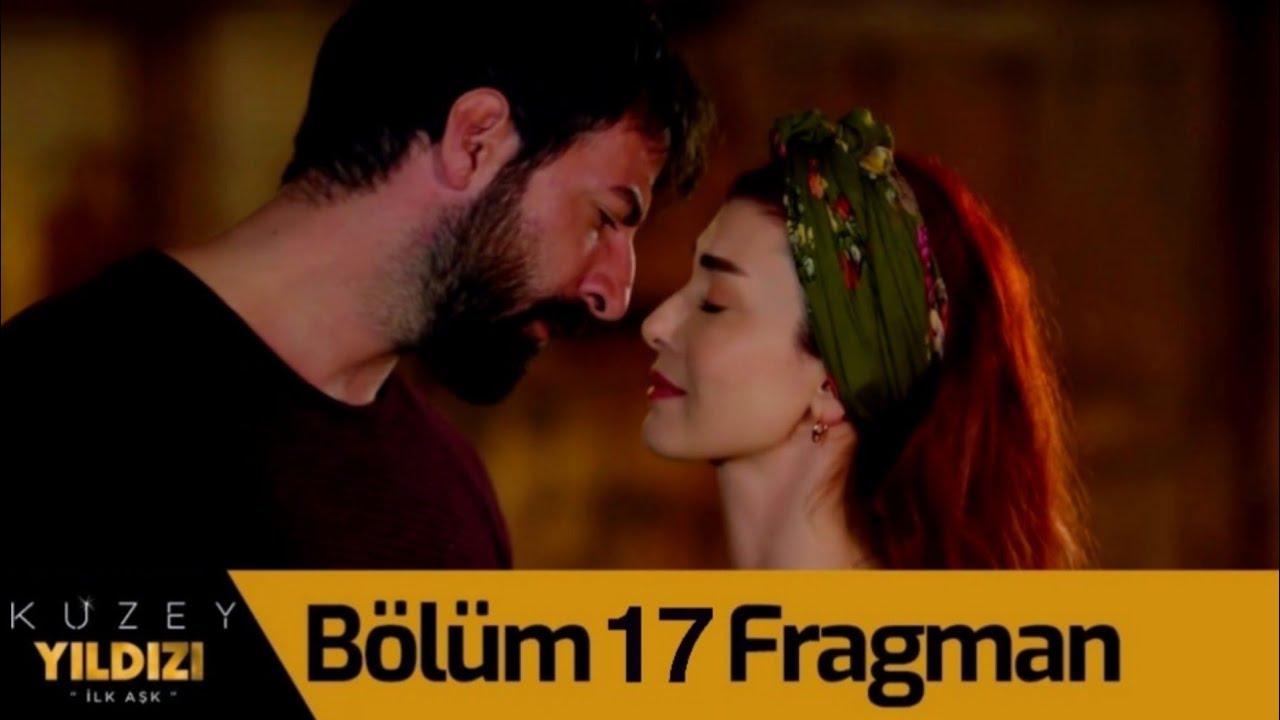 Kuzey Yıldızı İlk Aşk 17. Bölüm Fragmanı