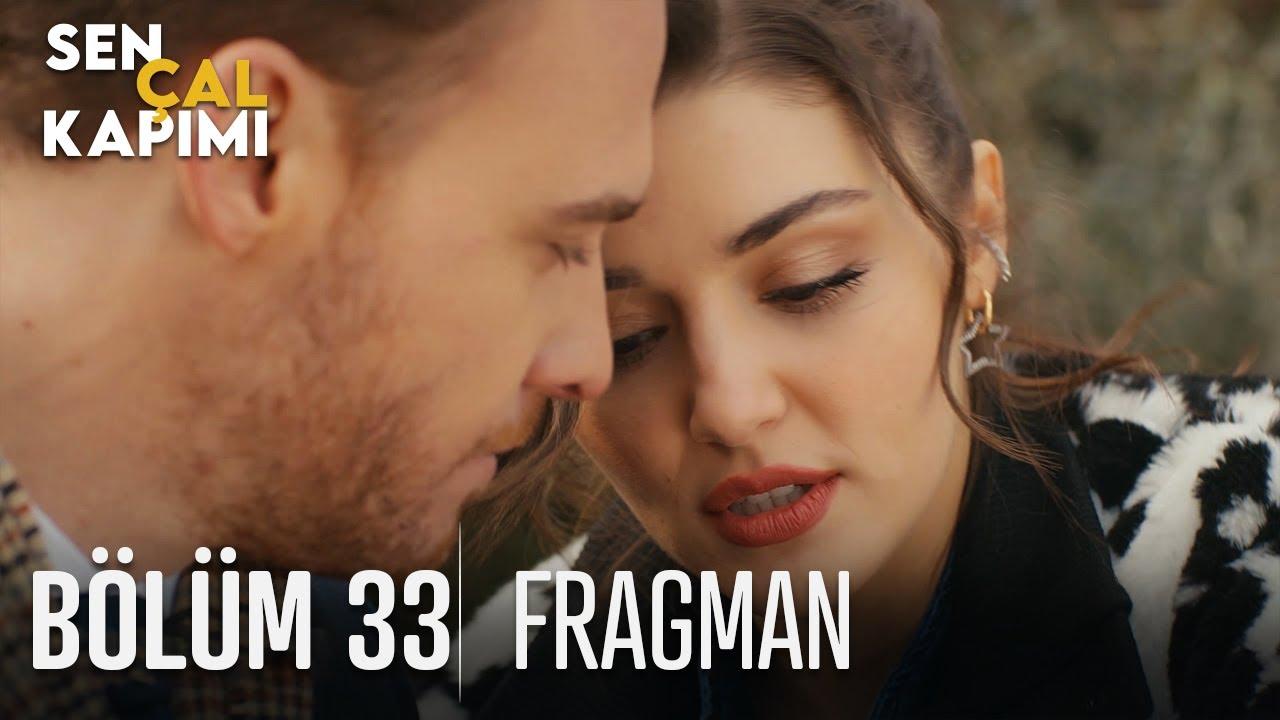 Sen Çal Kapımı 33. Bölüm Fragmanı