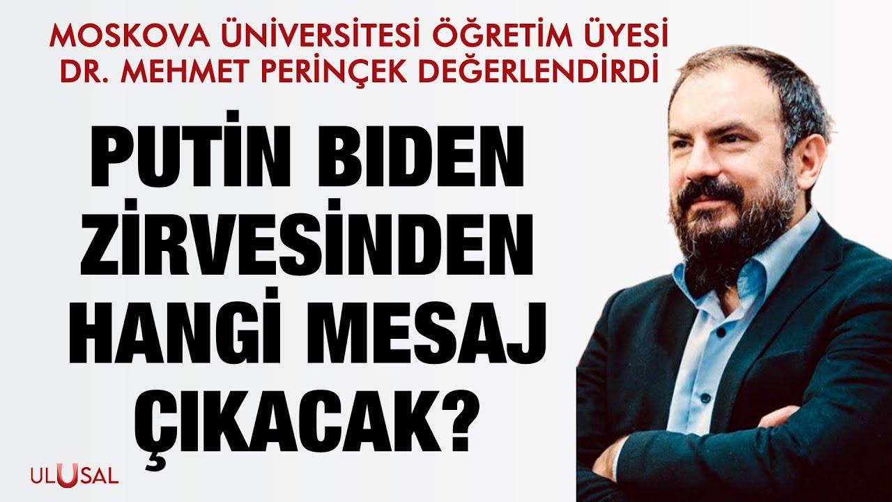 Putin Biden zirvesinden hangi mesaj çıkacak? Dr. Mehmet Perinçek değerlendirdi (SON DAKİKA)