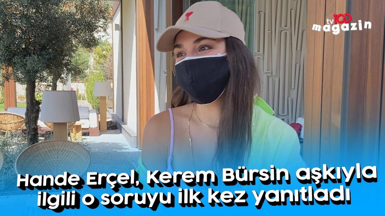 Hande Erçel, Kerem Bürsin aşkıyla ilgili o soruyu ilk kez yanıtladı
