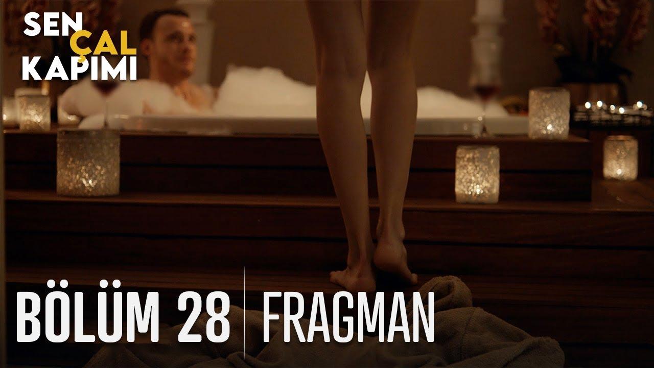 Sen Çal Kapımı 28. Bölüm Fragmanı