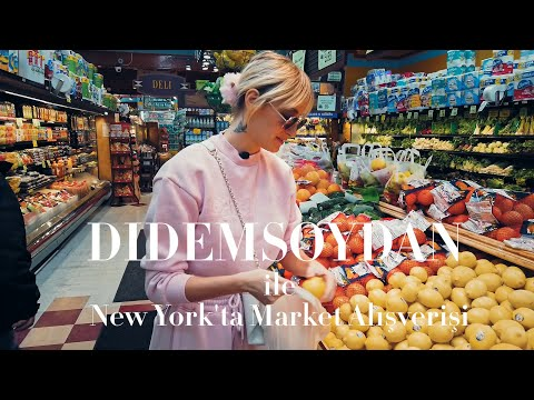 Didem Soydan ile New York'ta Market Alışverişi!