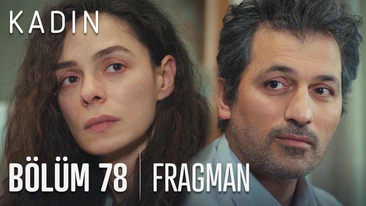 Kadın 78. Bölüm Fragmanı