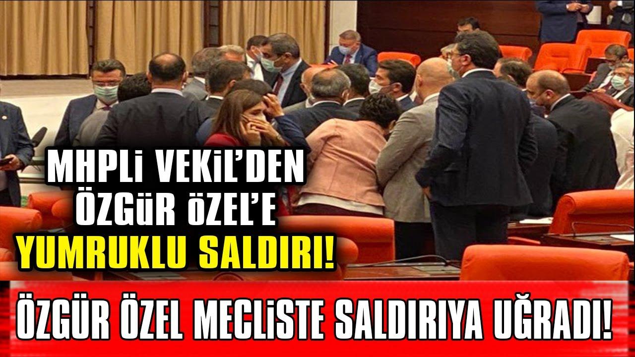 Özgür Özel Meclis'te Yumruklu Saldırıya Uğradı!