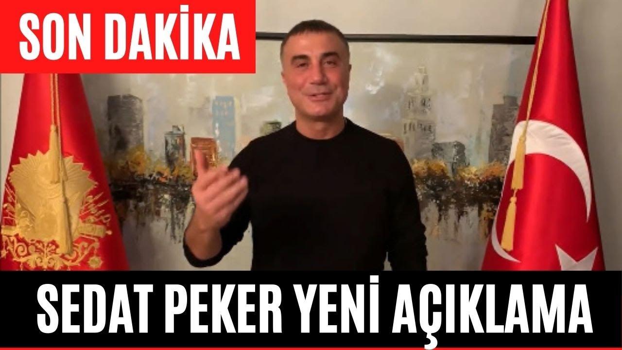 SEDAT PEKER YENİ AÇIKLAMA   SEDAT PEKER  SON DAKİKA AÇIKLAMA'