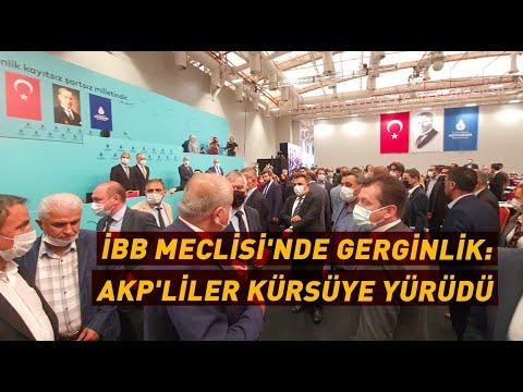 İBB MECLİSİ'NDE GERGİNLİK