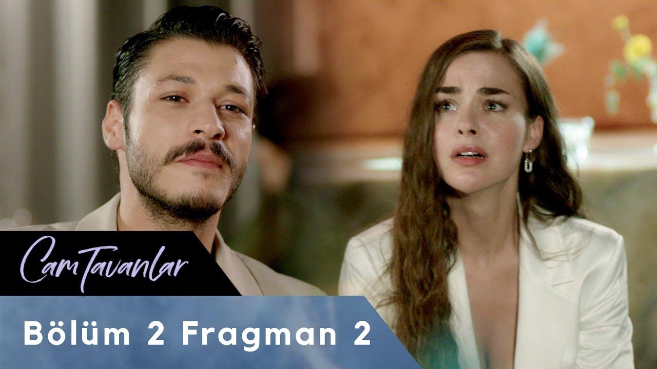 Cam Tavanlar 2. Bölüm 2. Fragman