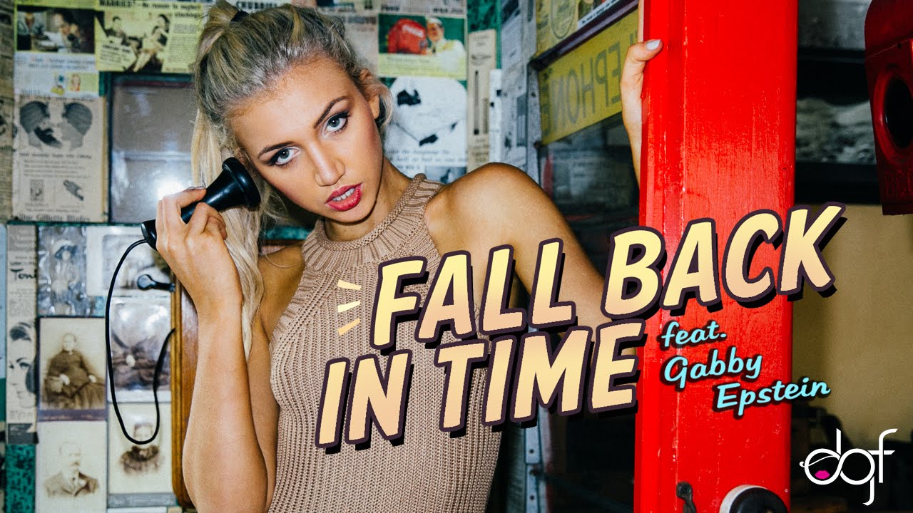 DGF - Fall Back in Time feat. Gabby Epstein