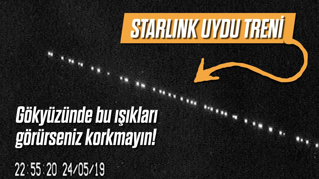 Gökyüzündeki ışıklar! Starlink uydu treni