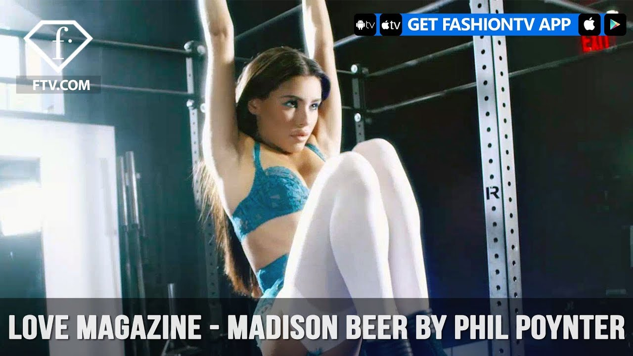 Madison Beer LOVE Magazine  #LOVEADVENT17 DAY 8 Pull Ups by Phil Poynter   FashionTV   FTV